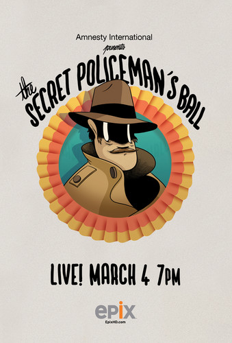 Watch Amnesty International's Secret Policeman's Ball LIVE on EPIX and EpixHD.com Sunday March 4 starting at 7pm ET